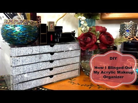 DIY Bling Acrylic Makeup Organizer 💎