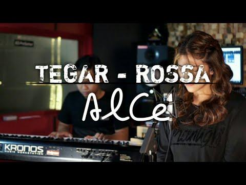 TEGAR - ROSSA (COVER BY ALCE MUSIC)
