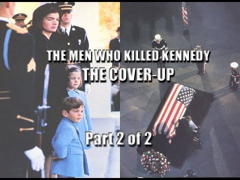 The Men Who Killed Kennedy   The Coverup   Part  2