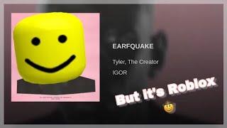 Earfquake Roblox Mashup 👊