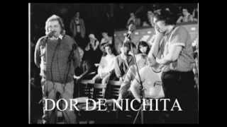 DOR DE NICHITA - Valentin Moldovan, Magda Puskas si Emilian Onciu