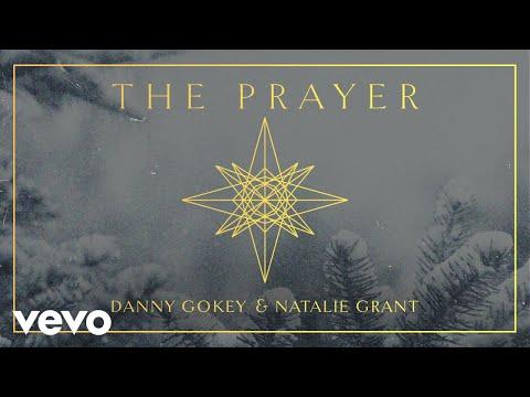 Danny Gokey, Natalie Grant - The Prayer (Audio)