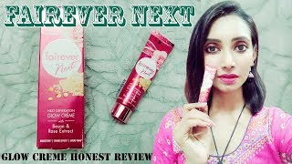 Fairever Next Glow Creme | Honest Review | SahiJeeth