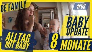 ANNIKA IST 8 MONATE | ALLTAG MIT BABY | BABY UPDATE