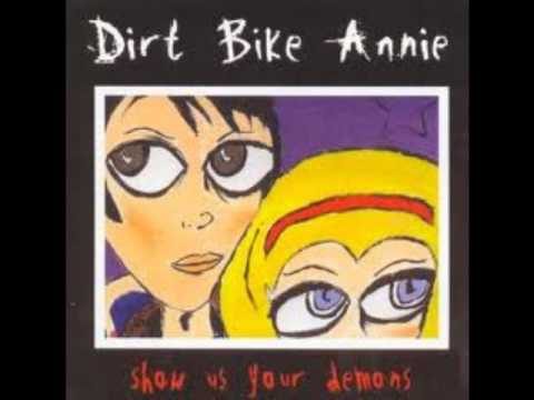 Dirt Bike Annie - Two Ton Wait