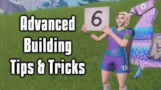 Six Advanced Building Tips & Tricks You Need To Learn! - Fortnite Battle Royale