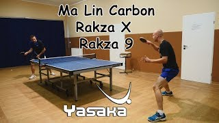 YASAKA Rakza X / Rakza 9 / Ma Lin Carbon blade