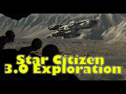 Star Citizen   Alpha 3.0 Exploration