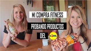 PROBANDO PRODUCTOS de LIDL | MI COMPRA FITNESS!! (LIDL, MERCADONA...)