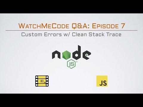 Custom Errors w/ Clean Stack Trace in Node.js