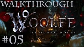 Woolfe The Red Hood Diaries Walkthrough Part 5 - A Forest Adrift