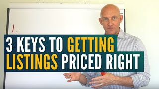 3 KEYS TO GETTING LISTINGS PRICED RIGHT - KEVIN WARD