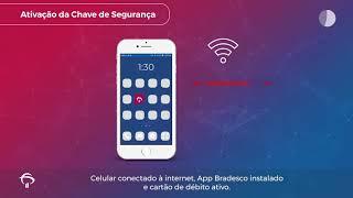 Bradesco Explica – Chave de Segurança no Celular
