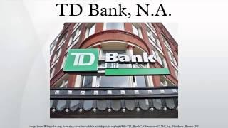 TD Bank, N.A.