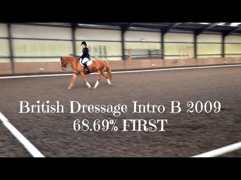 British Dressage Intro B 2009 68.69% FIRST [Read Description]