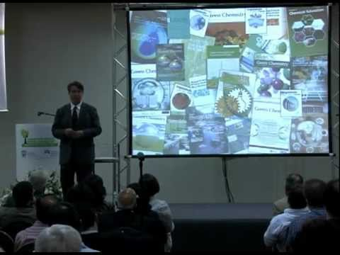 4th International IUPAC Conference on Green Chemistry Plenary Lecture - Paul Anastas.mp4