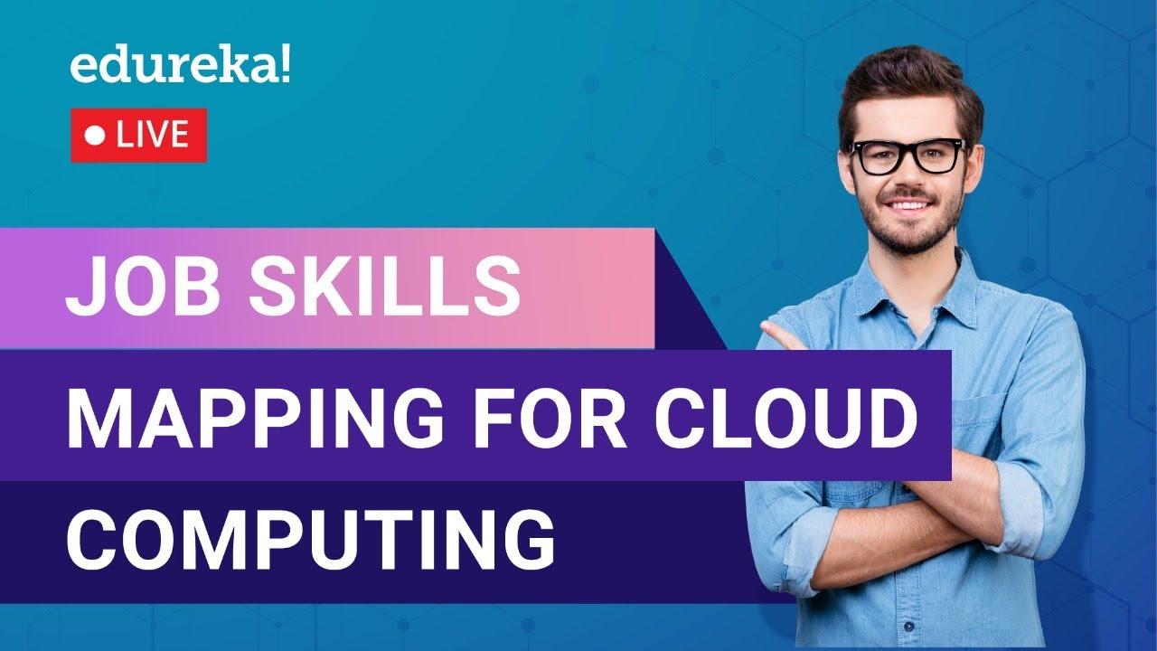Job Skills Mapping For Cloud Computing   Cloud Training