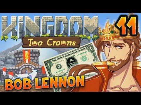 BROPTIMUS LE BANQUIER !!! -Kingdom II : Two Crowns - Ep.11 avec Bob Lennon