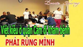 Việt kiều ở quận Cam đi kh.á.m b.ệ.nh PH.Ả.I R.Ù.NG MÌNH