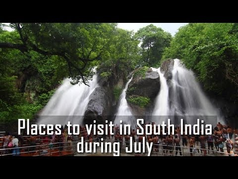 Places to visit in South India during July