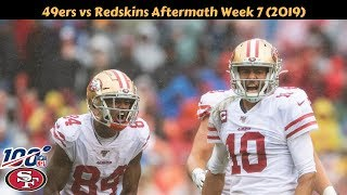 San Francisco 49ers vs Washington Redskins Aftermath Week 7 (2019)