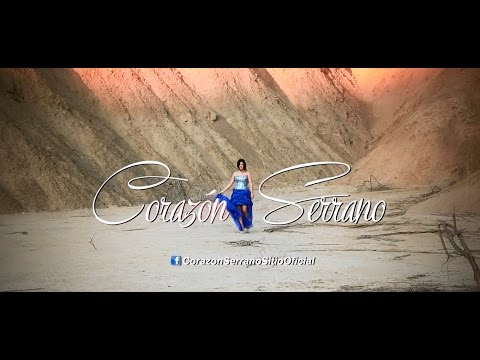 QUE HICE MAL - CORAZÓN SERRANO(2014) VIDEO CLIP OFICIAL HD