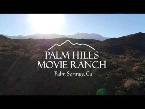 Palm Hills Movie Ranch - Palm Springs, CA
