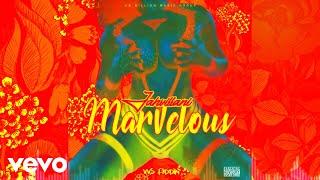 Jahvillani - Marvelous (Official Audio)