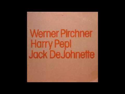 Werner Pirchner / Harry Pepl / Jack DeJohnette Trio-ECM LP 1982