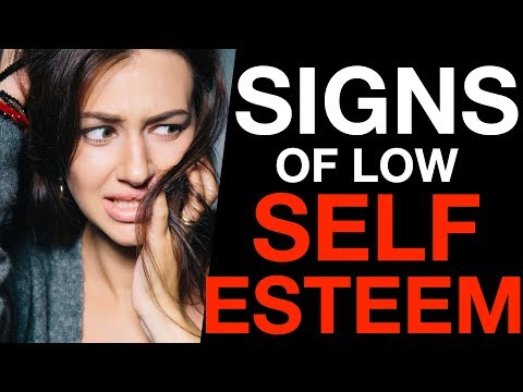 5 Warning Signs Of Low Self Esteem