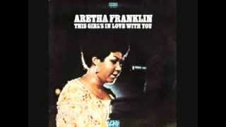 Aretha Franklin ~ This Girl