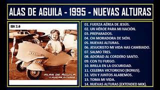 Alas de águila - 1995 - Nuevas alturas