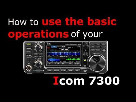 Icom 7300 Basic operation.