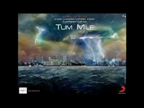 Tum Mile (Title Song)