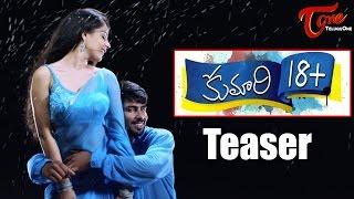 Kumari 18+ Movie Teaser || Malvie Malmotra, Yodha, Sai Kiran, Srikanth, Anand