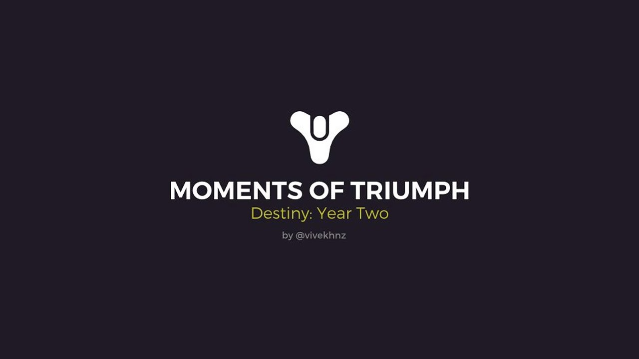 destiny year 2 moments of triumph | how to guide - youtube