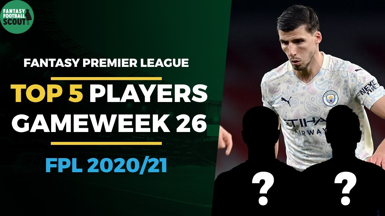 TOP 5 Players for Double Gameweek 26 | Fantasy Premier League Tips 2020/21