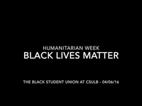 CSULB Black Lives Matter 4 6 16