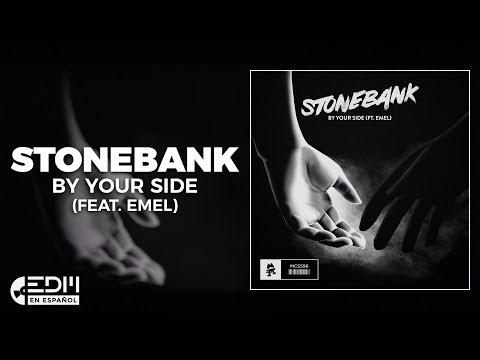 [Lyrics] Stonebank - By Your Side (feat. EMEL) [Letra en Español]