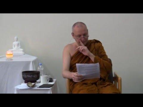 Paṭiccasamuppāda - Dependent Origination - Ajahn Brahmali - Part 7