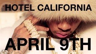 Tyga - Hotel California ALBUM April 9th 2013 [OFFICIAL TRAILER]