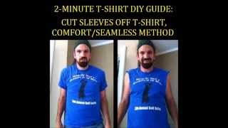 Cut sleeves off T-shirt to make sleeveless tank top, comfort/seam-free version