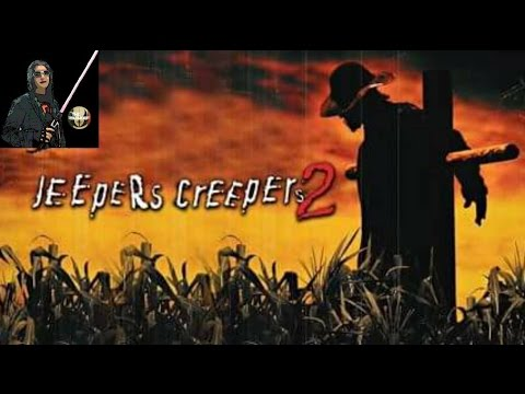 "MOVIE REVIEW #30 | ""JEEPERS CREEPERS 2"" (2003) (A Terrible Review)"