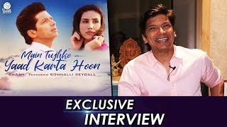 Singer Shaan Exclusive Interview | Main Tujhko Yaad Karta Hoon Success | Sonnalli Seygall