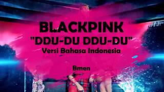 BLACKPINK - DDU-DU DDU-DU (Versi Indonesia - Bmen#354)