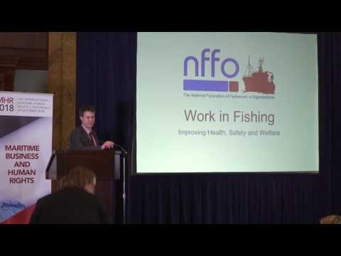 Human Rights At Sea: IMHR Conference 2018 Robert Greenwood NFFO Fisheries