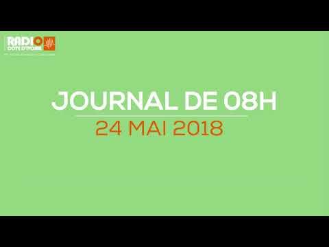 Le journal de 08H00 du 24 mai 2018 - Radio Côte d'Ivoire