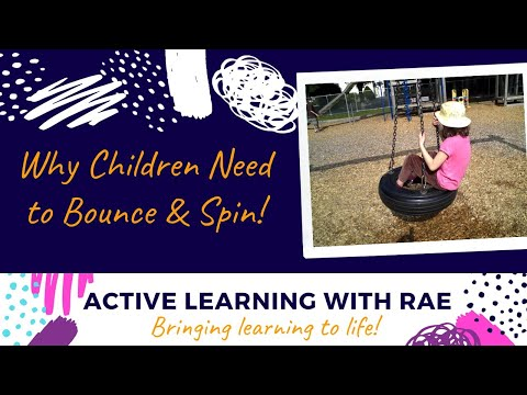 Why It's Essential That Children Bounce & Spin!