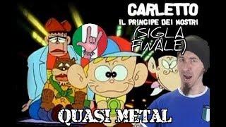 Carletto Principe Dei Mostri (METAL COVER - sigla completa)
