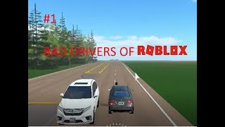 "Bad Drivers Of Roblox 1 ""Are you just that dumb?"""